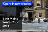 Winter Video Tour of Bath, Maine
